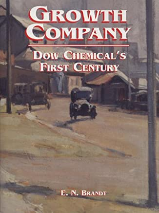 Growth Company Hb: Dow Chemical's First Century