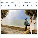 Making Love-Very Best of Air Supply