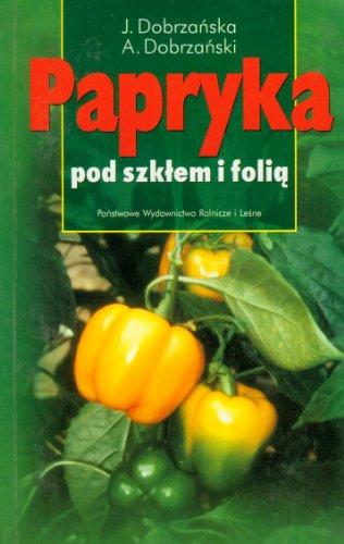 Papryka pod szklem i folia
