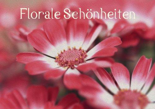 Florale Schönheiten (Posterbuch DIN A3 quer)