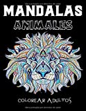 mandalas animales colorear adultos: Libro para colorear para adultos con patrones de animales y mand...