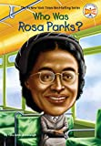 Who Was Rosa Parks? (Who Was?)