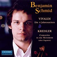 Vivaldi: The Four Seasons / Kreisler: Concerto in One Movement after Paganini by Benjamin Schmid (2013-08-05)