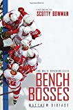 Bench Bosses: The NHL's Coaching Elite - Matthew DiBiase
