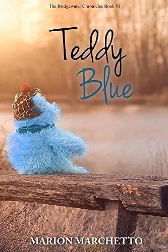 Teddy Blue: The Bridgewater Chronicles Book 3 (English Edition)