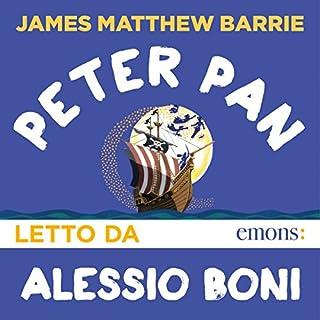 Peter Pan                   Di:                                                                                                                                 James Matthew Barrie                               Letto da:                                                                                                                                 Alessio Boni                      Durata:  5 ore e 31 min     42 recensioni     Totali 4,3