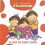El dia de Sant Jordi: Les Tres Bessones Bebès (Un dia molt especial)