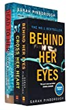 Sarah Pinborough Collection 3 Books Set (Behind Her Eyes, Cross Her Heart, [Hardcover] Dead to Her)