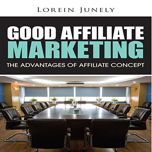 Good Affiliate Marketing audiobook cover art