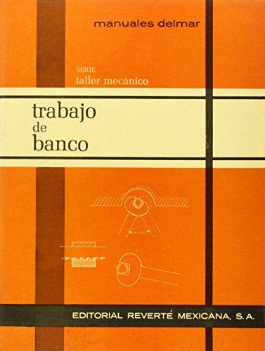 """Trabajo de banco (Manuales Técnicos """"DELMAR"""")"""