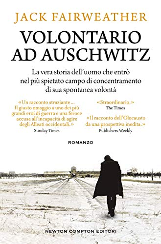 Volontario ad Auschwitz di [Jack Fairweather]