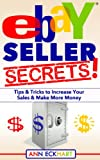 Ebay Seller Secrets (Seventh Edition - Updated for 2020)
