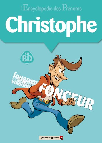 L'Encyclopédie des prénoms - Tome 07 : Christophe