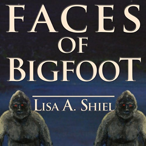 Faces of Bigfoot audiobook cover art