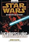 Star Wars™ Das Verhängnis der Jedi-Ritter 7: Verurteilung