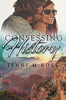 Confessing History (Freehope Book 3) by [Jenni M Rose]