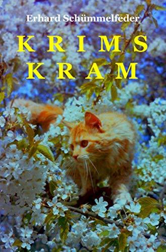 Krims Kram: Ein Novellinchen