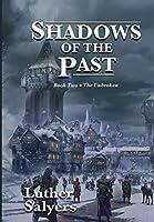 Shadows of the Past (Unbroken)