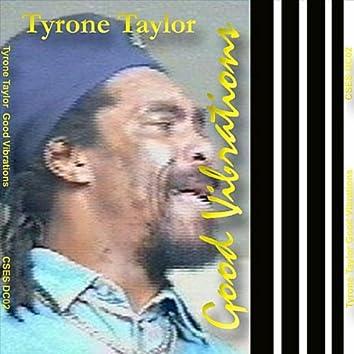 Tyrone Taylor Good Vibrations