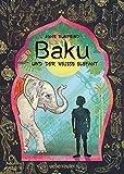 Baku und der weiße Elefant (German Edition)