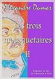 Les trois mousquetaires - Tome II - Format Kindle - 9782374630878 - 1,99 €