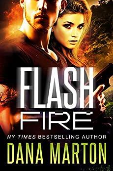 Flash Fire (Civilian Personnel Recovery Unit Book 2) by [Dana Marton]