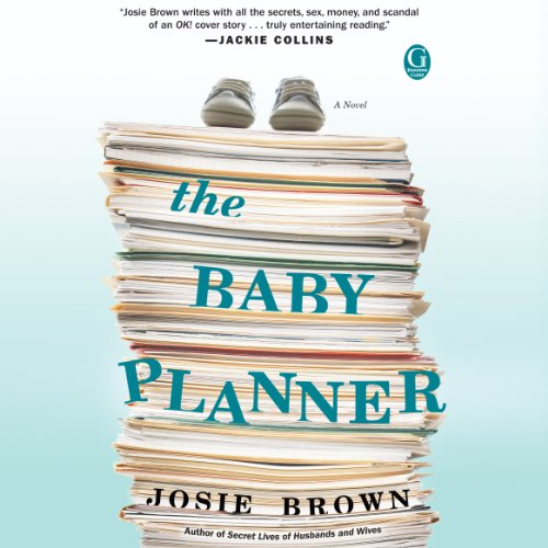 Baby Planner                   By:                                                                                                                                 Josie Brown                               Narrated by:                                                                                                                                 Holly Fielding                      Length: 8 hrs and 49 mins     12 ratings     Overall 4.4