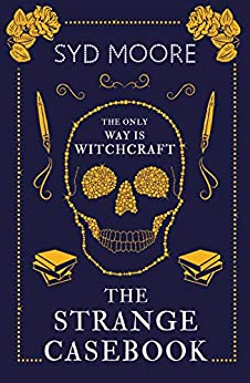 The Strange Casebook (The Essex Witch Museum Mysteries) by [Syd Moore]