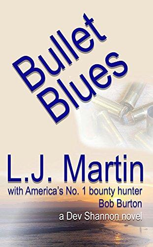 Bullet Blues (The Manhunter Series Book 2) (English Edition)