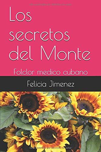 Los secretos del Monte: Folclor medico cubano