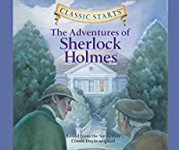 The Adventures of Sherlock Holmes: Pdf Included on the Final Disc (Classic Starts)