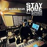 Stay Home (feat. SATOSHI (山嵐))