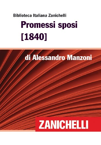 Promessi sposi [1840] (Biblioteca Italiana Zanichelli)
