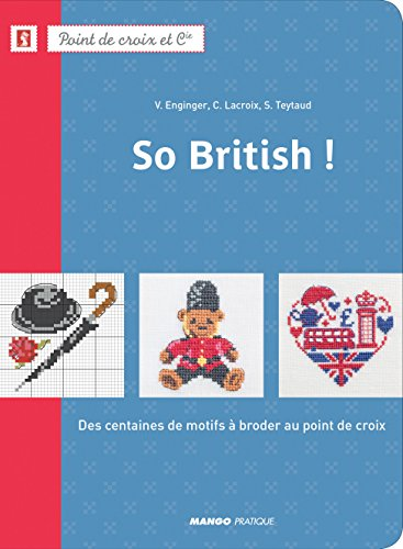 New So British ! (POINT DE CROIX ET COMPAGNIE) (French Edition)