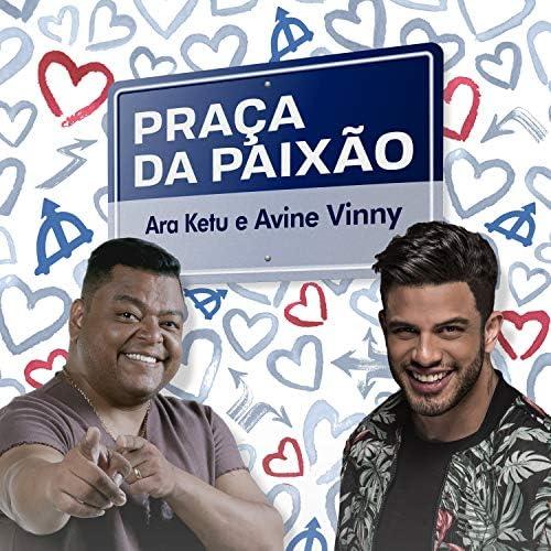 Ara Ketu feat. Avine Vinny