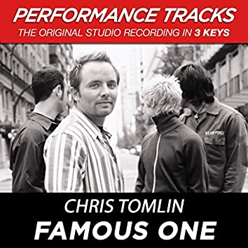 Famous One (Performance Tracks)
