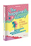 The happiness factory - 1 mois de challenge pour réenchanter ma vie