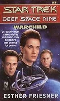 Warchild (Star Trek: Deep Space Nine Book 7) by [Esther Friesner]