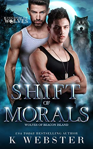 Compare Textbook Prices for Shift of Morals: An MM Shifter Romance  ISBN 9798722345974 by Webster, K