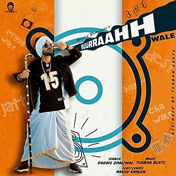 Buurraahh Wale (feat. Harry Kahlon)