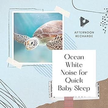 Ocean White Noise for Quick Baby Sleep
