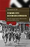 Himmlers Germanenwahn von  Volker Koop