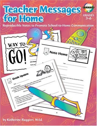 Teacher Messages For Home Grades 3 To 6 Reproducible Notes To Promote Communication