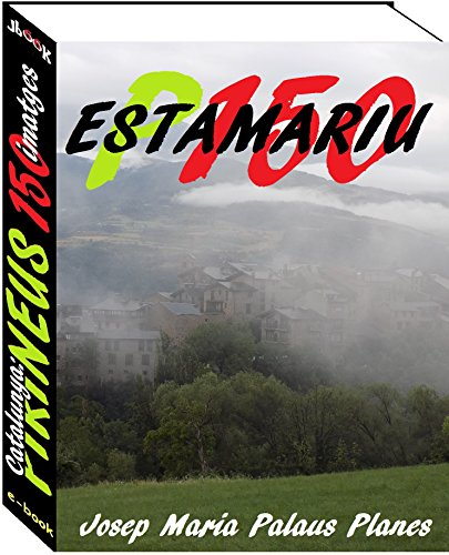 Catalunya: Pirineus [ESTAMARIU] (150 imatges) (Catalan Edition)