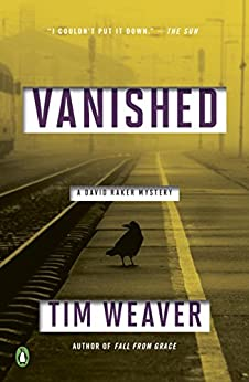 Vanished: A David Raker Mystery by [Tim Weaver]