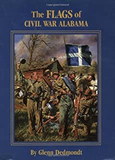 Flags of Civil War Alabama, The (Flags of the Civil War)