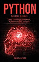 Python: 2 Manuscript: Deep Learning with Python, Python for Data Analysis