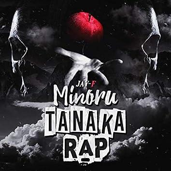 Minoru Tanaka Rap