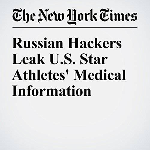 Russian Hackers Leak U.S. Star Athletes' Medical Information cover art