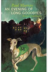 An Evening of Long Goodbyes (German Edition) Kindle Edition